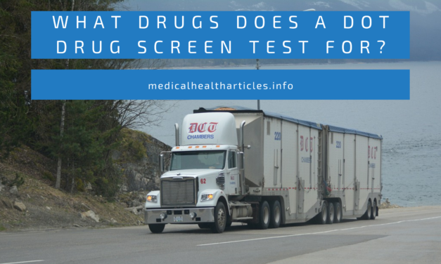 What Drugs Does a DOT Drug Screen Test For?